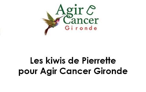 Les kiwis de Pierrette pour Agir Cancer Gironde
